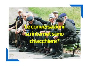 Chiacchiere in internet