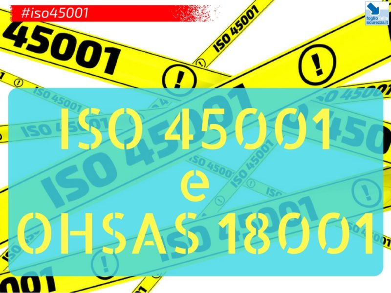 Differenze tra ISO 45001:2018 e OHSAS 18001:2007
