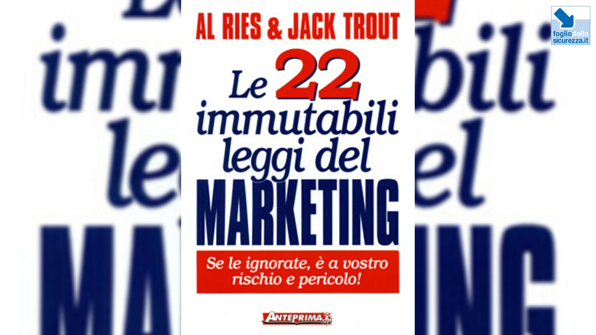 Le 22 immutabili leggi del marketing per la safety