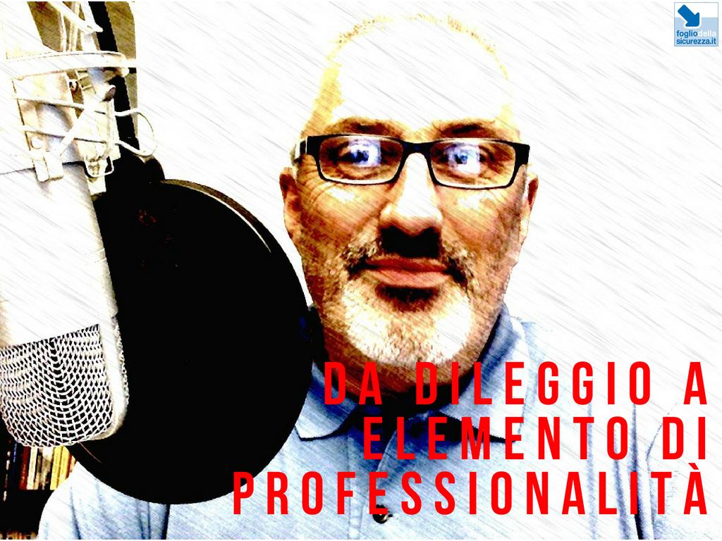Da dileggio a elemento di professionalità