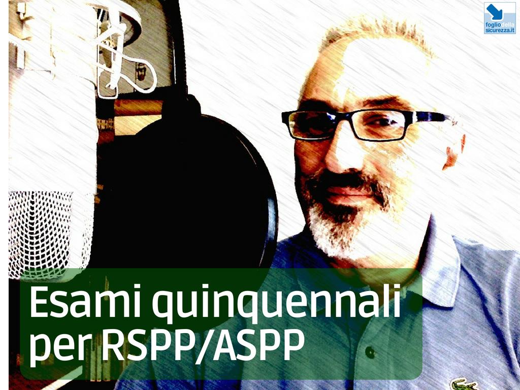 Esami quinquennali per RSPPASPP