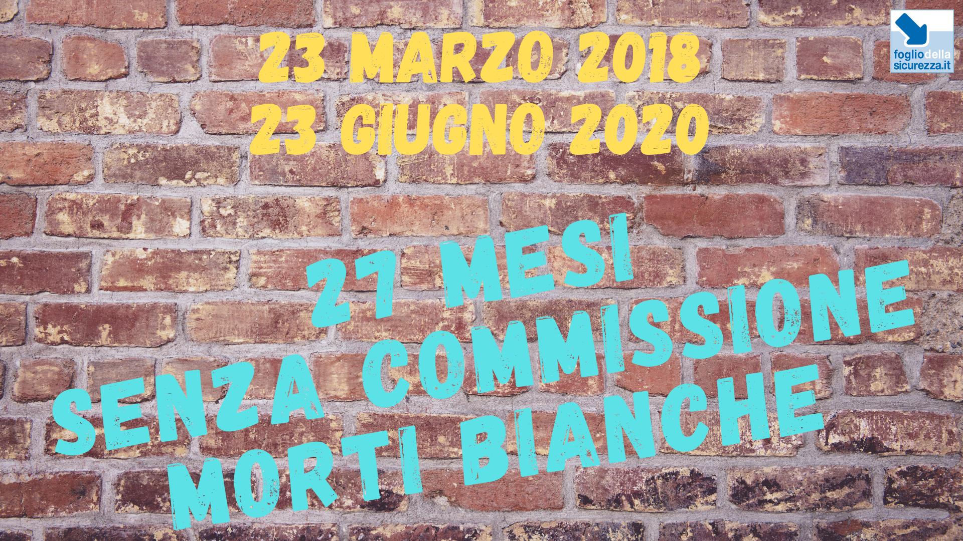 Commissione morti bianche 20200623