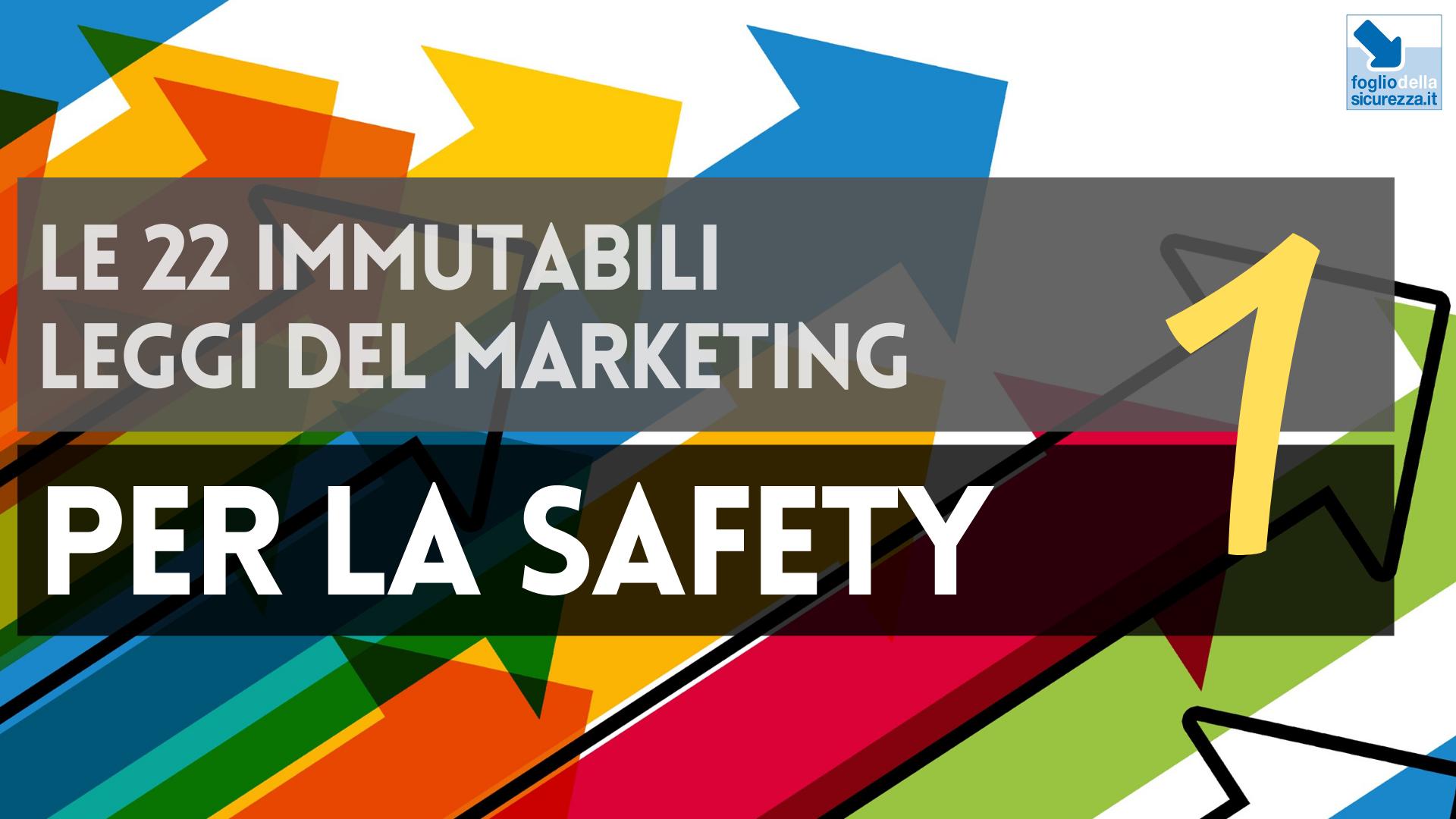 Le 22 immutabili leggi del marketing per la safety 01