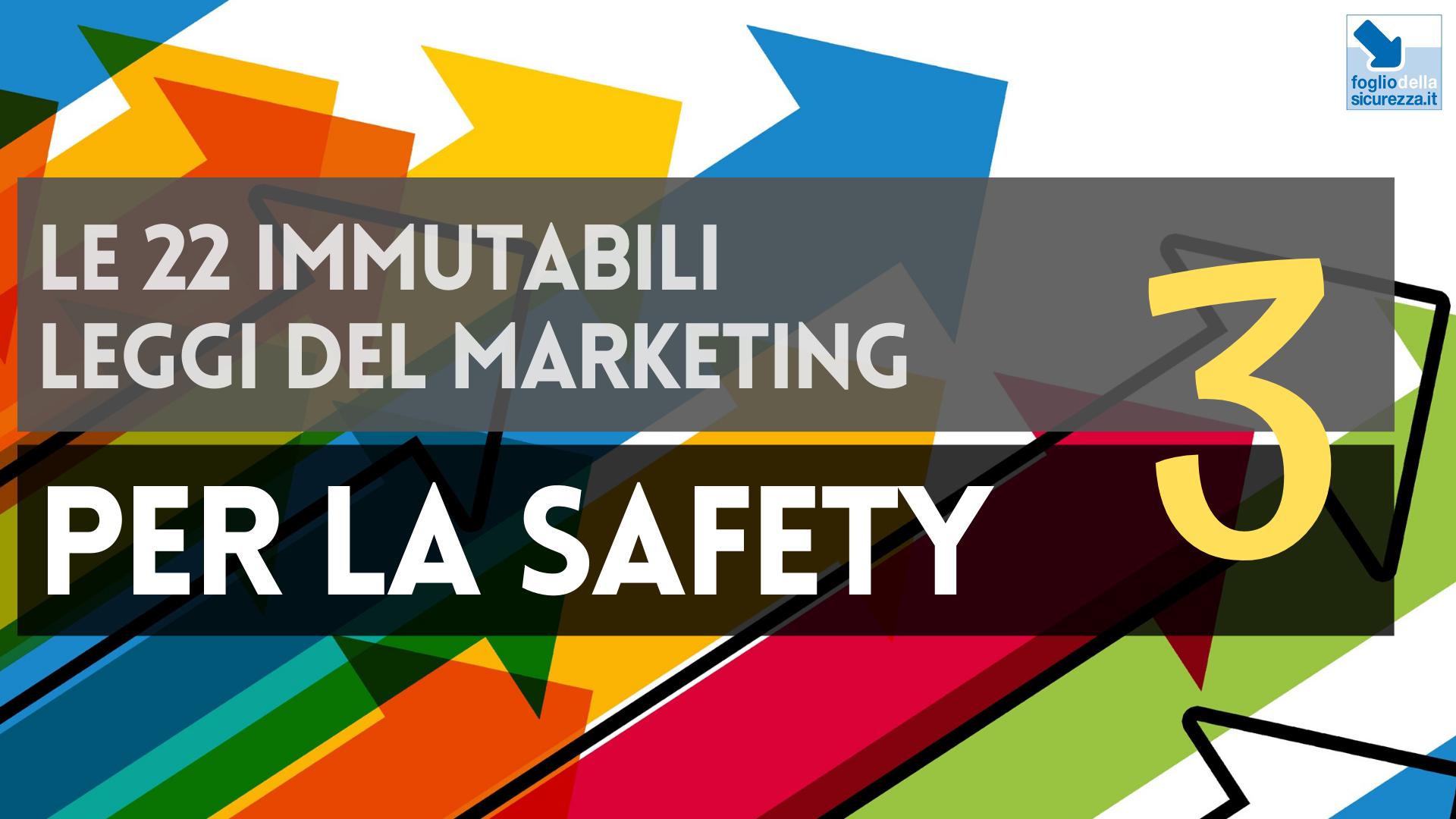 Le 22 immutabili leggi del marketing per la safety 03