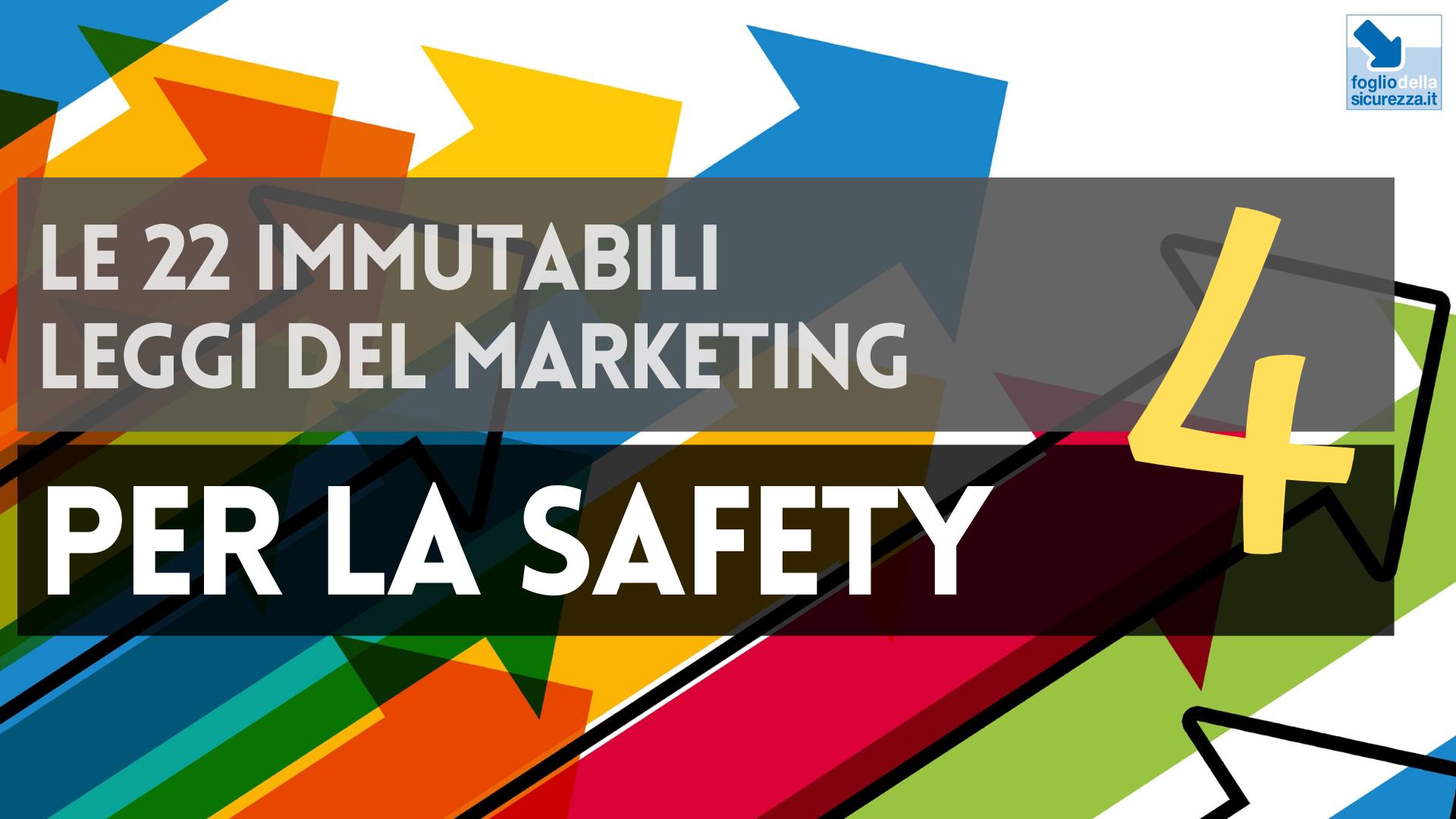 Le 22 immutabili leggi del marketing per la safety 04