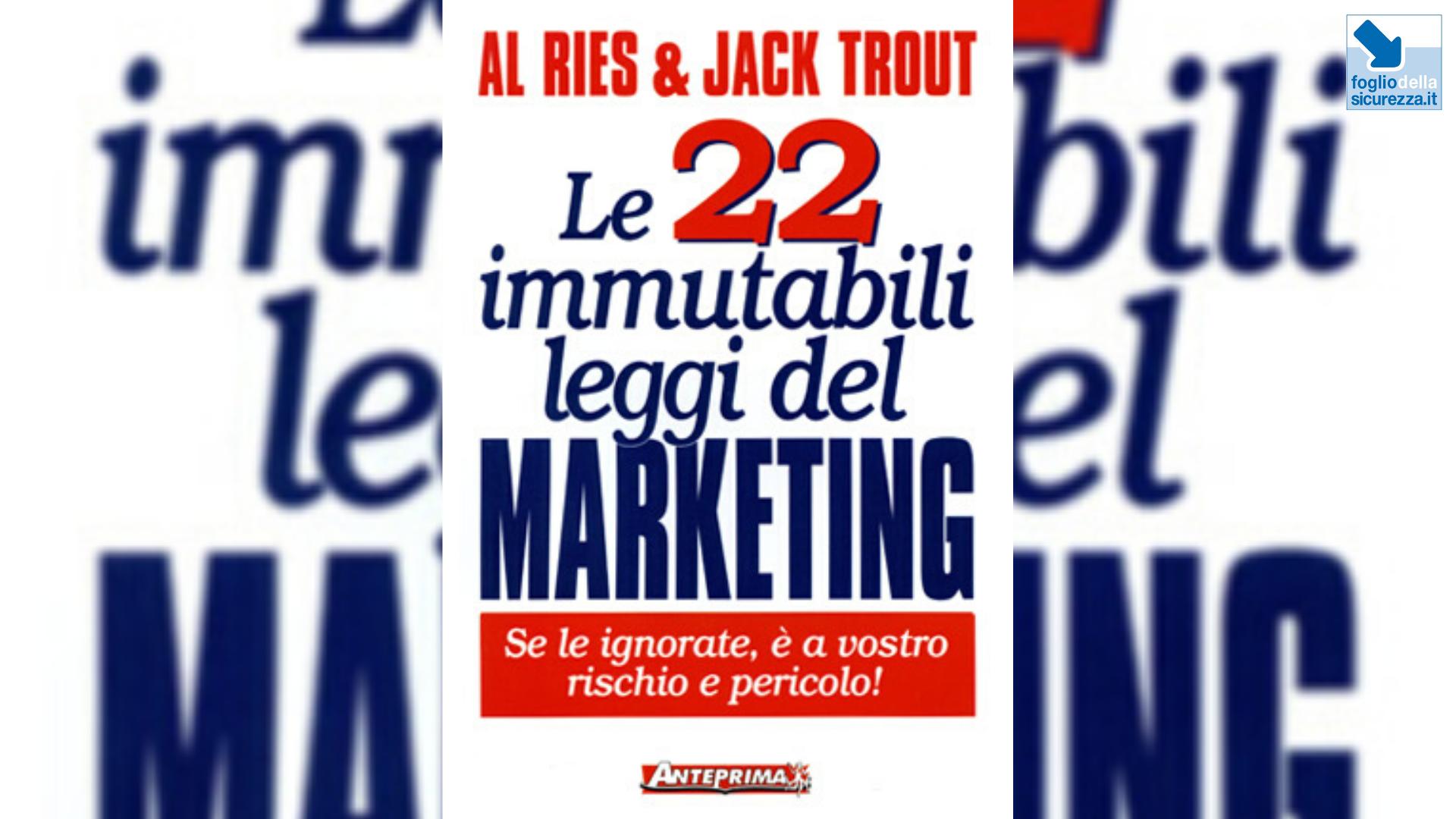 Le 22 immutabili leggi del marketing per la safety